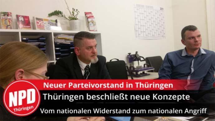 Neuer Parteivorstand der NPD Thüringen beschließt neue Konzepte. Unser Motto: Aufbruch 2017 – Vom nationalen Widerstand zum nationalen Angriff